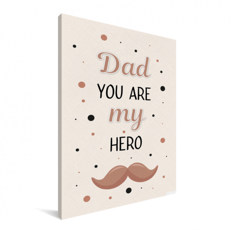Vaderdag - Dad you are my hero Canvas