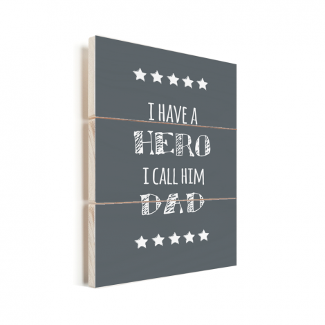 Vaderdag - I have a hero I call him dad Vurenhout