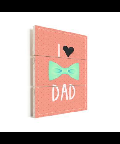 Vaderdag - I love dad met strik Vurenhout