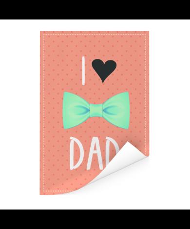 Vaderdag - I love dad met strik Poster
